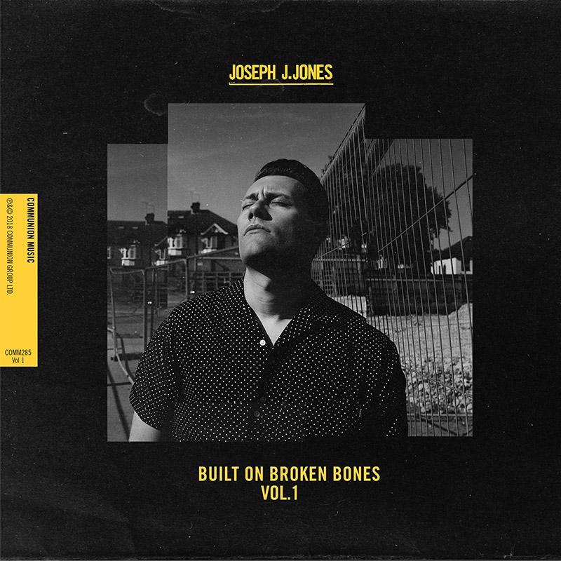 Built On Broken Bones Vol. 1 Release Artwork